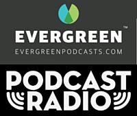 evergreenpodcastradio2021.jpg
